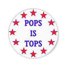 Pops Is Tops